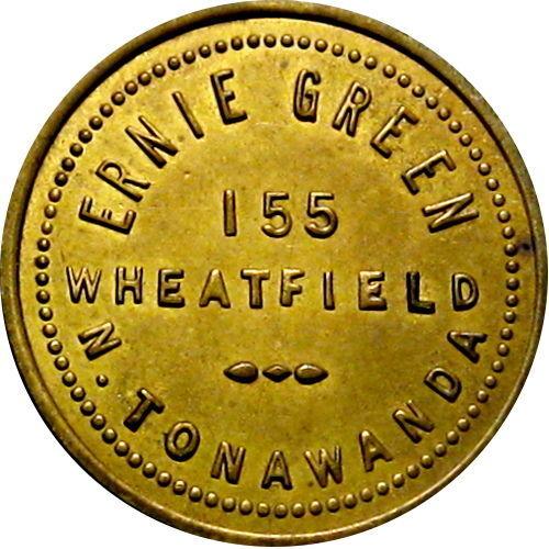 Ernie Green, 155 Wheatfield, North Tonawanda, token.jpg