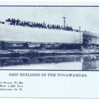 Ship building in the Tonawandas, shipyard of W. H. Follette, postcard (c1907).jpg